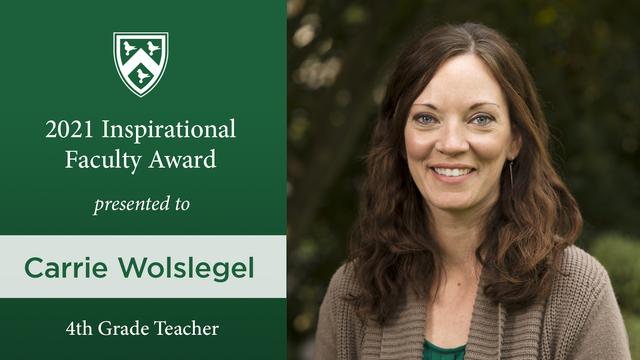 Inspirational Faculty Award 2021 Image: Carrie Woslegel